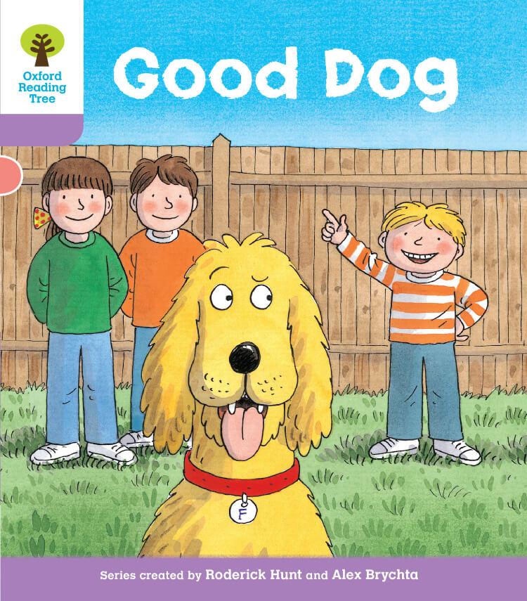 Oxford Reading Tree  Good Dog